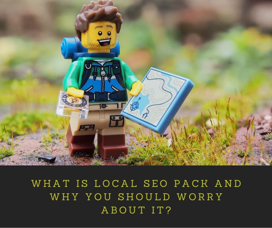 What is local SEO pack and why you should worry about it?