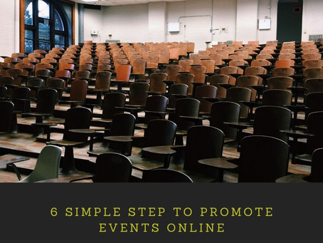 6 SIMPLE STEP TO PROMOTE EVENTS ONLINE