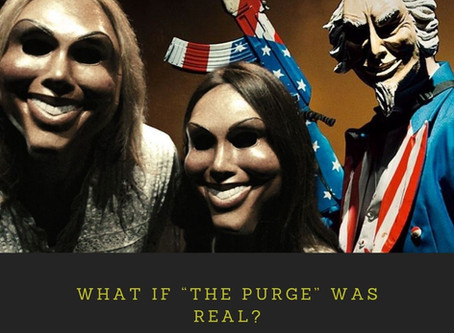 """WHAT IF """"The Purge"""" WAS REAL?"""