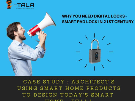 Case Study : Architect's Using Smart Home Products to Design Today's Smart Home - ETala