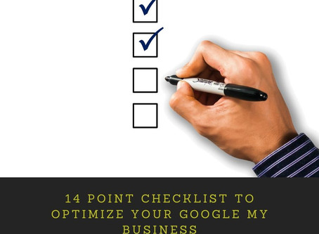 14 Point Checklist to Optimize Your Google My Business