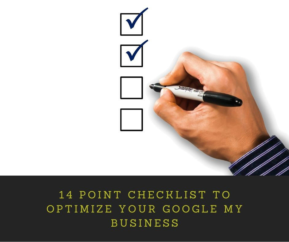 Checklist to Optimize Your Google My Business