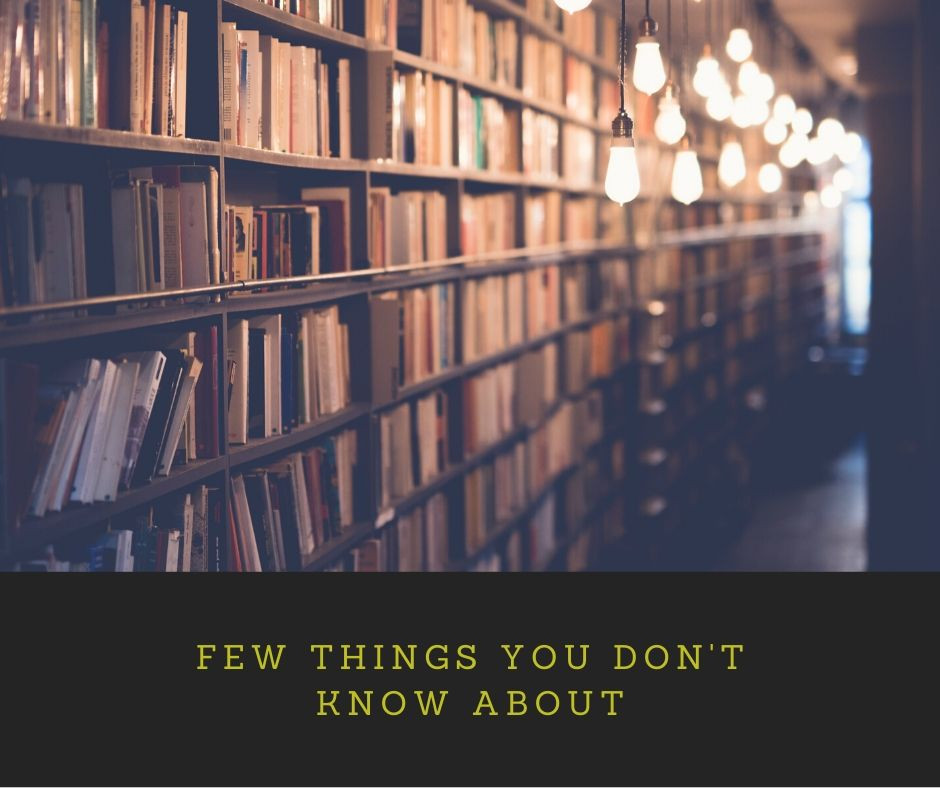 Few things you don't know about