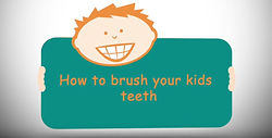 How To Brush Your Kids Teeth