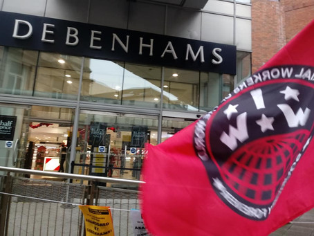 Solidarity is Strength: Debenhams Workers 300 days of Action