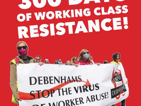 Debenhams Workers Dispute: 300 Days of Working Class Resistance