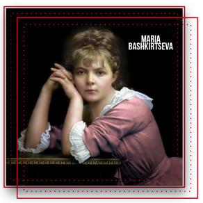 MARIA BASHKIRTSEVA - A Prominent Ukrainian Artist