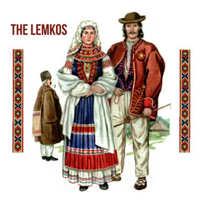 The Lemkos – A People on the Edge