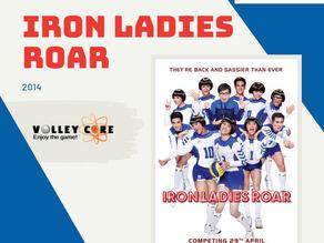 #5: The Iron Ladies Roar!