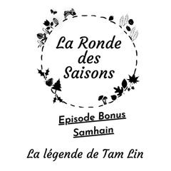 La Ronde des Saisons #Bonus - La légende de Tam Lin