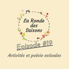 La Ronde des Saisons #19 - Activités & poésie estivales