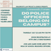SRO Community Forum: Do Police Officers Belong in our Schools?