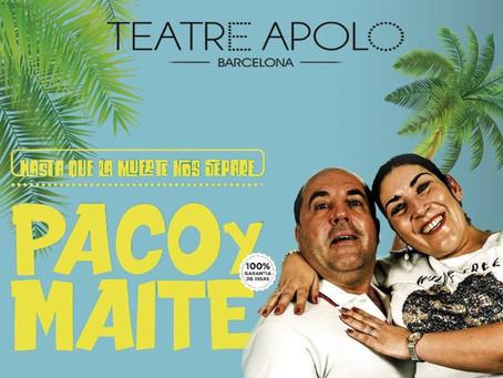 Paco y Maite en el Teatre Apolo de Barcelona