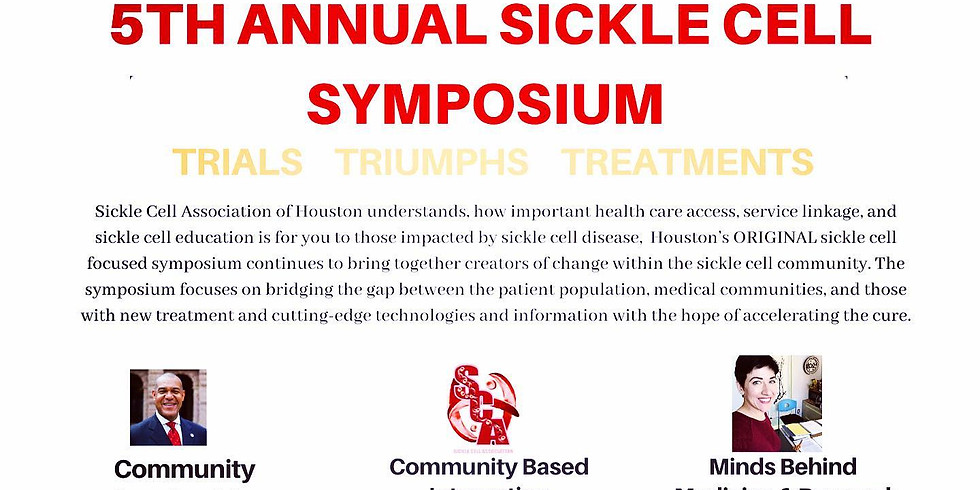 6TH ANNUAL SICKLE CELL HOUSTON SYMPOSIUM