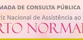 Consulta Pública - DIRETRIZES NACIONAIS PARA ASSISTÊNCIA AO PARTO NORMAL
