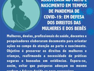 Recomendações para a assistência ao parto e nascimento em tempos de pandemia de Covid-19: em defesa