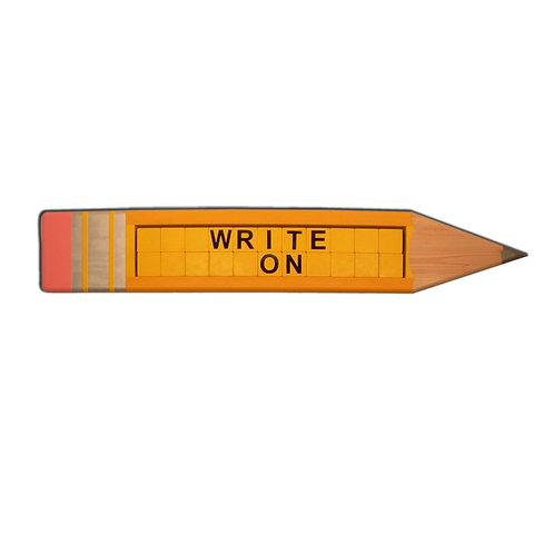 """Write On"" Pencil"