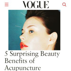 VOGUE, 5 Surprising Beauty Benefits of Acupuncture