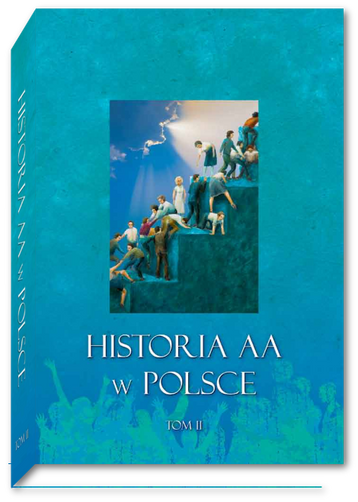 Historia AA w Polsce - Tom 2