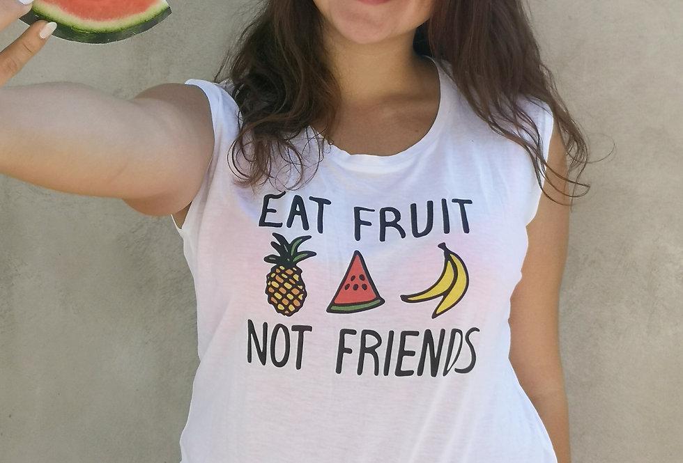 Eat Fruit – Not Friends Tank Top
