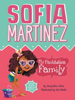 Sofia Martinez: My Fantastica Family