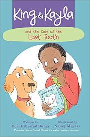 King  Kayla and the Case of the Lost Tooth