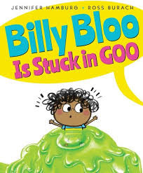 Billy Bloo is Stick in Goo