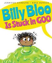 Billy Bloo is Stick in Goo