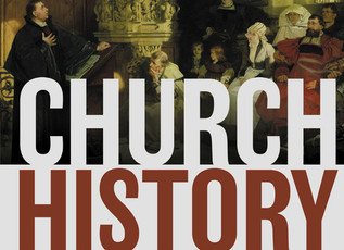 Church History - Part 4