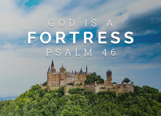 God Is Our Fortress