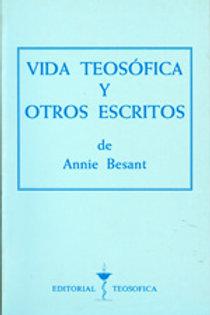 """Annie Besant """"Vida teosófica y otros escritos"""""""""""