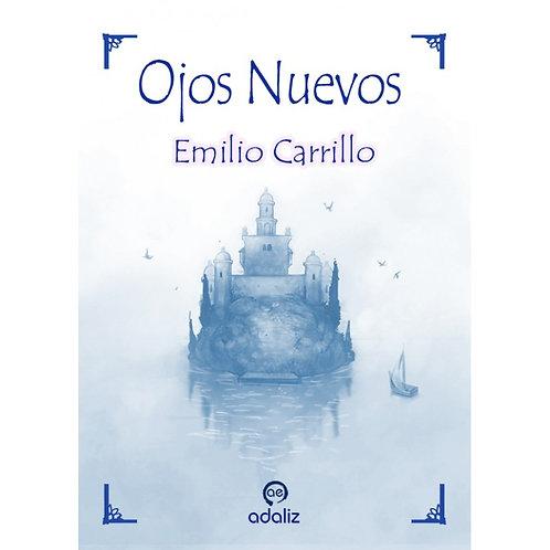 "Emilio Carrillo ""Ojos nuevos"""