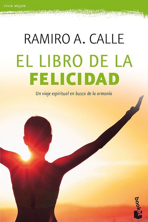 """Ramiro Calle, """"El Libro de la Felicidad"""""""