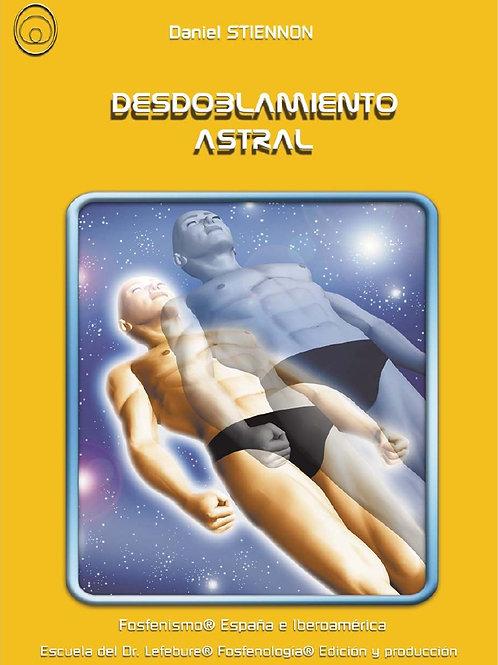 """Daniel Stiennon, """"Desdoblamiento Astral"""""""
