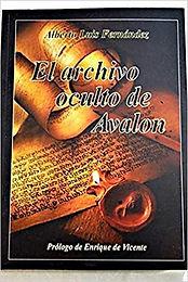 """Alberto L. Fernández """"El Archivo Oculto de Avalon"""""""