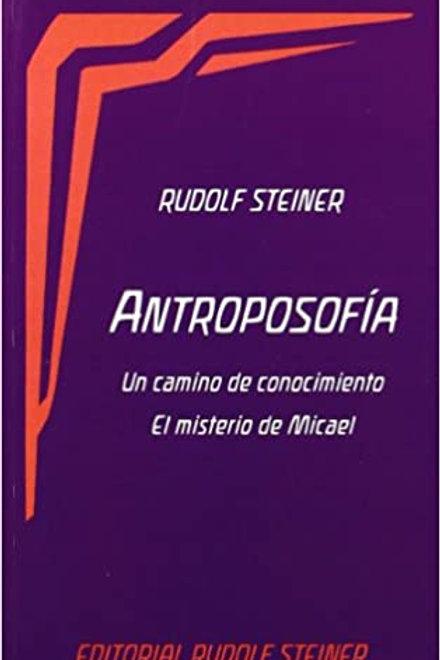 """Rudolf Steiner, """"Antroposofía: Un camino de conocimiento"""""""