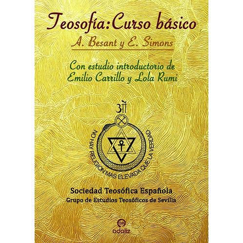 """Emilio Carrillo y Lola Rumi """"Curso básico de A. Besant y E. S. Simons"""""""