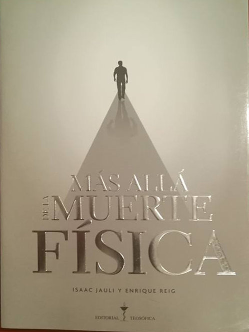 "Isaac Jauli  ""Más allá de la muerte física"""