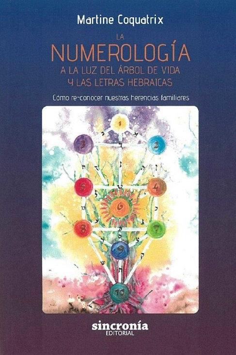 """Martine Coquatrix, """"La Numerología a la luz del árbol de la vida"""""""