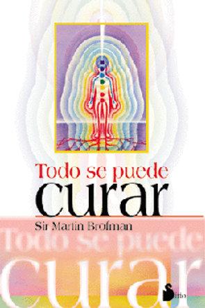 """Martin Brofman, """"Todo se puede curar"""""""