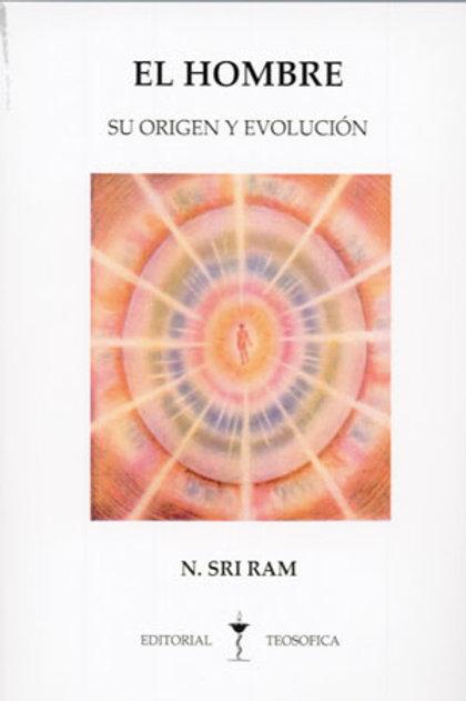 """N. Sri Ram  """"El hombre. Su origen y evolución"""""""