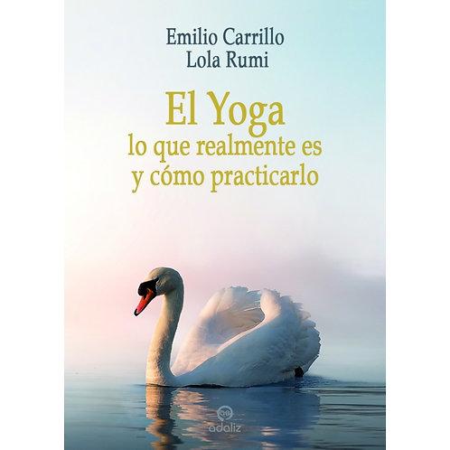 """Emilio Carrillo y Lola Rumi """"El Yoga, lo que realmente es y cómo practicarlo"""""""