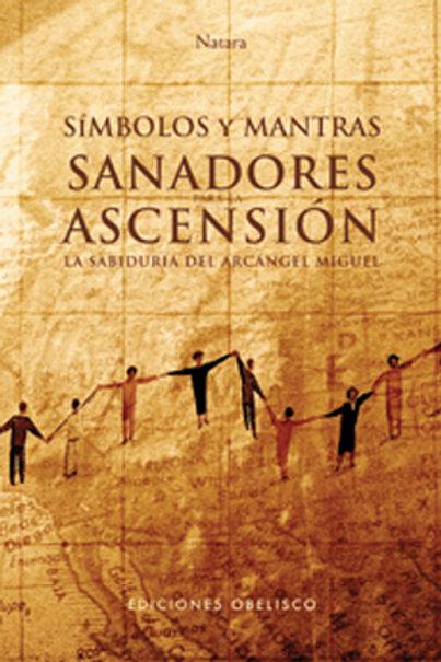 """Loskant, JÖrg  """"SIMBOLOS Y MANTRAS SANADORES PARA LA ASCENSION."""""""""""