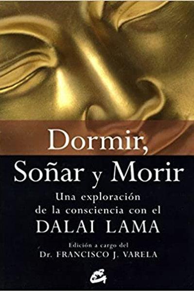 """Francisco J. Varela, """"Dormir, Soñar y Morir"""""""