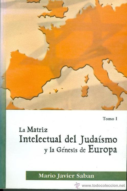 """Mario Sabán """"La matriz intelectual del judaísmo"""""""