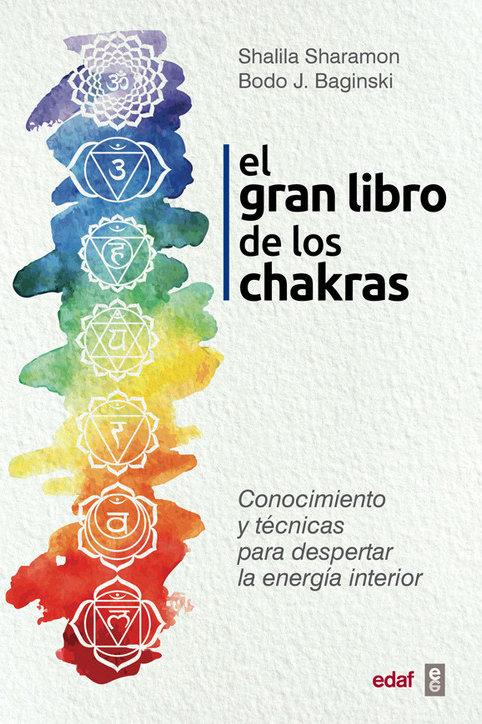 """Shalila Sharamon, Bodo J. Baginski """"El gran libro de los Chakras"""""""