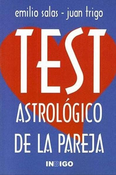 """Juan Trigo """"Test astrológico de la pareja"""""""