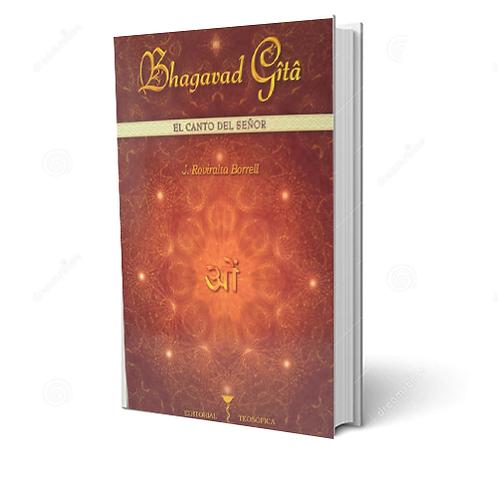 "J Roviralta Borrell  ""Bhagavad Gita. El canto del señor"" (Libro + CD)"