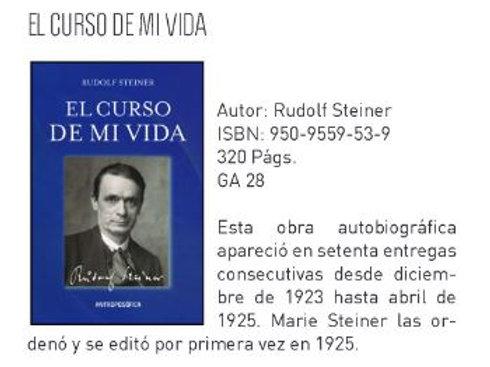 """Rudolf Steiner """"El curso de mi vida"""""""