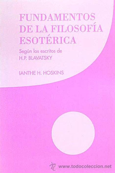 """Ianthe H. Hoskins, """"Fundamentos de la Filosofía Esotérica"""""""